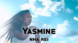 Download Lagu Yasmine - Nha Rei (2017) + LETRA Mp3