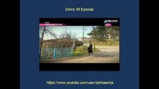 Zehra 38 Epizoda HD Zehra 38 Epizoda Sa Prevodom Turska Serija 2014