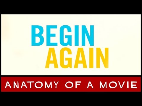 Begin Again (Keira Knightly & Mark Ruffalo) | Anatomy of a Movie