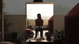 Nonton                          Present Perfect                                                                        Short Film  Film Subtitle Indonesia Streaming Movie Download