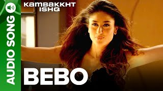 Video Bebo | Full Audio Song | Kambakkht Ishq | Akshay Kumar, Kareena Kapoor MP3, 3GP, MP4, WEBM, AVI, FLV Agustus 2018