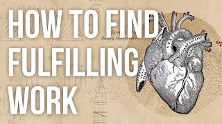 How to Find Fulfilling Work full download video download mp3 download music download