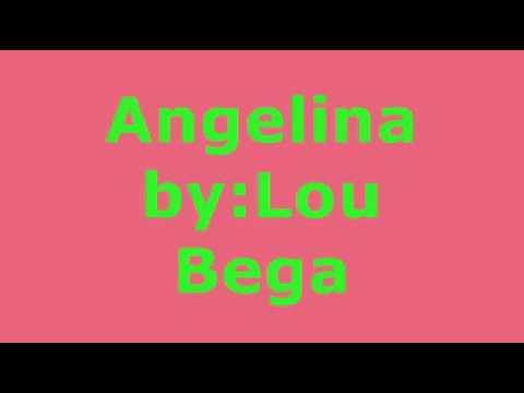 Angelina By Lou Bega