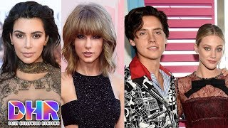 Video Kim K Shades Taylor Swift's 'Gorgeous!' - Lili Reinhart Talks Love Scenes WIth Cole Sprouse (DHR) MP3, 3GP, MP4, WEBM, AVI, FLV Maret 2018