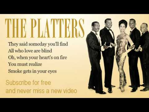 The Platters - Smoke Gets In Your Eyes lyrics