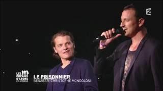 Le prisonnier - Christophe Mondoloni et Bénabar