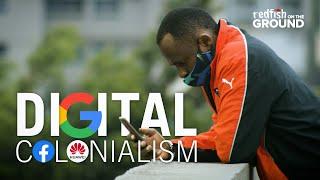 Digital Colonialism: How Big Tech Exploits Africa