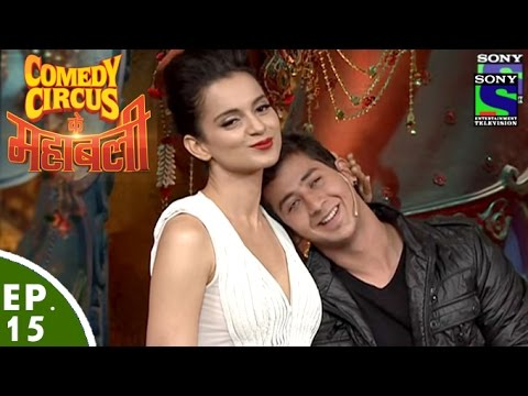 Comedy Circus Ke Mahabali - Episode 15 - Kangana Ranuat Special