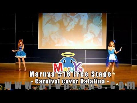 Maruya #16 | Carnival cover Kalafina