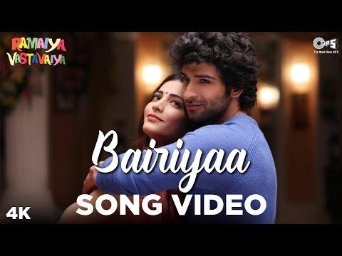 Bairiyaa - Ramaiya Vastavaiya - Ati