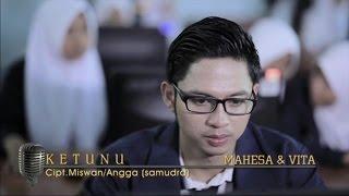 Mahesa Ft. Vita Alvia - Ketunu - [Official Video] Video
