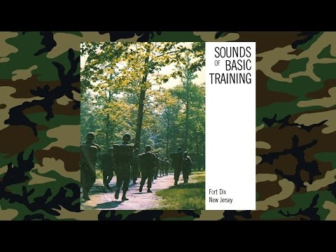 Sounds of Basic Training - Fort Dix, New Jersey (1967)