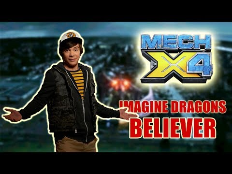 Mech-X4 Music Video - Imagine Dragons Believer
