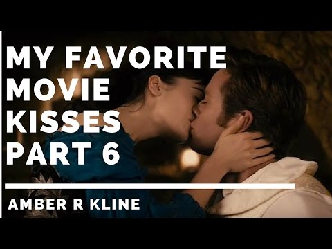 My Favorite Movie Kisses Part 6