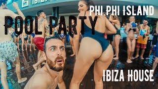Phi Phi Island e Pool Party Ibiza House | Day 12 Vlog