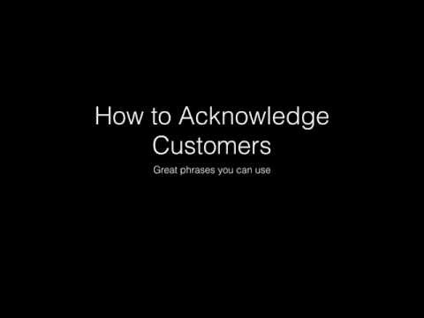 How to Acknowledge Customers   Part 2 of 2 Phrases