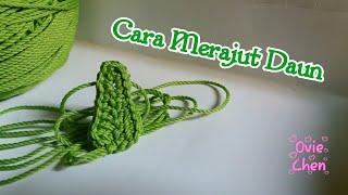 (Crochet) Cara Merajut Daun 🍃
