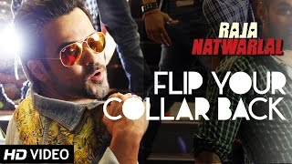 Nonton Flip Your Collar Back   Full Video Song   Raja Natwarlal   Benny Dayal Film Subtitle Indonesia Streaming Movie Download
