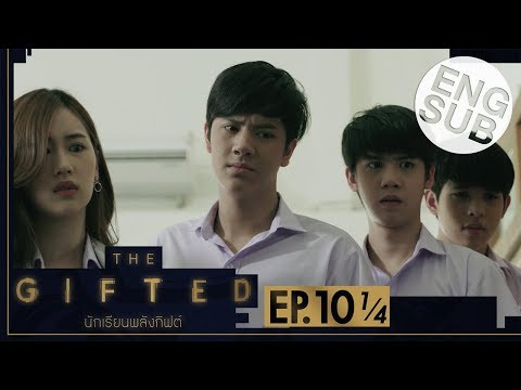 [Eng Sub] THE GIFTED นักเรียนพลังกิฟต์ | EP.10 [1/4]