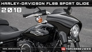6. 2018 HARLEY-DAVIDSON FLSB SPORT GLIDE Review Rendered Price Specs Release Date