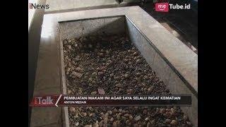 Video Anton Medan Minta Dibuatkan Makam Agar Selalu Ingat Kematian Part 04 - iTalk 18/02 MP3, 3GP, MP4, WEBM, AVI, FLV November 2018
