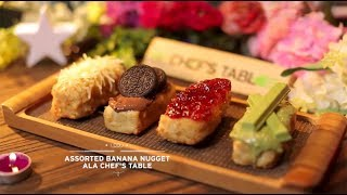Video Chef's Table - Assorted Banana Nugget MP3, 3GP, MP4, WEBM, AVI, FLV Februari 2018