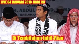 Video LIVE 4 JANUARI 2019 Ustadz Abdul Somad Tabligh Akbar Di Tembilahan Inhil-Riau HAUL Syekh Abdul Qadir MP3, 3GP, MP4, WEBM, AVI, FLV April 2019