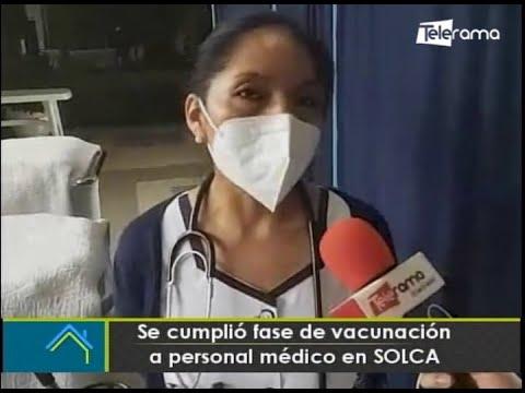 Se cumplió fase de vacunación a personal médico en SOLCA