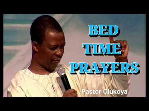 Bed Time Prayers||Listen While You Sleep || Dr Olukoya