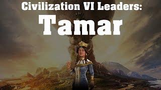 Video Civilization VI: Rise and Fall Leader Spotlight - Tamar MP3, 3GP, MP4, WEBM, AVI, FLV Maret 2018