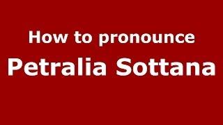 Petralia Soprana Italy  City new picture : How to pronounce Petralia Sottana (Italian/Italy) - PronounceNames.com