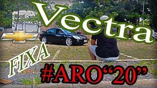 Vectra ARO20 FIXA BOY!!!! Baixos Anápolis FIlms