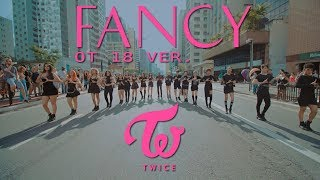 [KPOP IN PUBLIC CHALLENGE] TWICE(트와이스) - FANCY OT 18 VER. - DANCE COVER by B2 FT. FIX2U