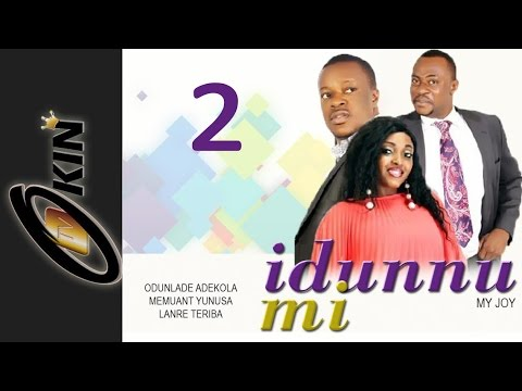 IDUNNU MI 2 | Latest Nollywood Movie 2015 Staring Odunalade Adekola, Lanre Teriba, Memuant Yunusa