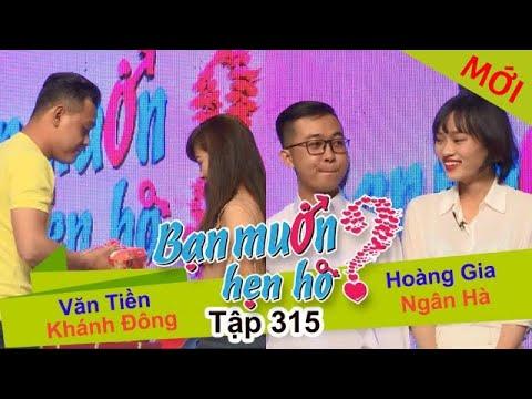 BẠN MUỐN HẸN HÒ Tập 315 FULL Văn Tiền - Khánh Đông | Hoàng Gia - Ngân Hà