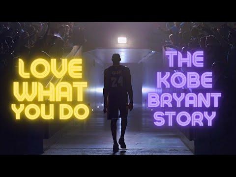 """Kobe Bryant Tribute   """"Love What You Do""""   The Black Mamba Documentary"""