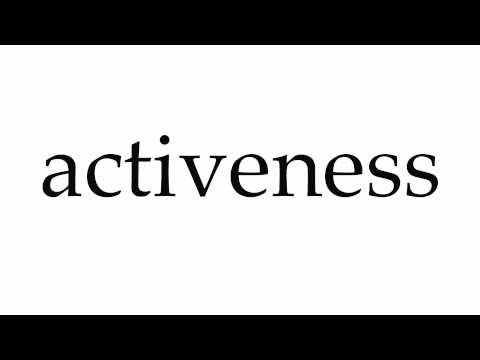 How to Pronounce activeness
