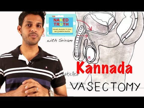 Video What is a Vasectomy in Kannada download in MP3, 3GP, MP4, WEBM, AVI, FLV January 2017
