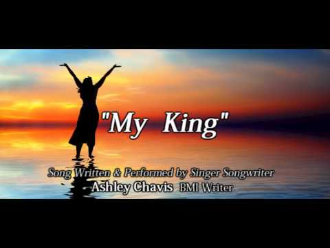 My King by Ashley Chavis