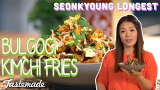 Bulgogi Kimchi Fries   Seonkyoung Longest by Tastemade