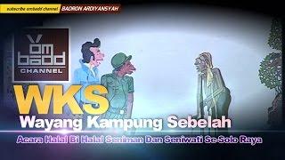 Video WKS (wayang kampung sebelah) Wayang Kulit Anti mainstream Super Lucu MP3, 3GP, MP4, WEBM, AVI, FLV Juli 2018