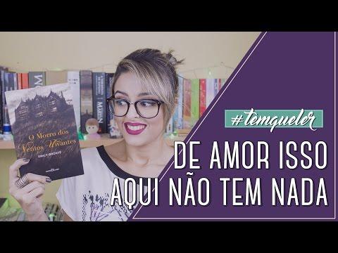 """""""O MORRO DOS VENTOS UIVANTES"""", DE EMILY BRONTË (TEMQUELER #25)"""