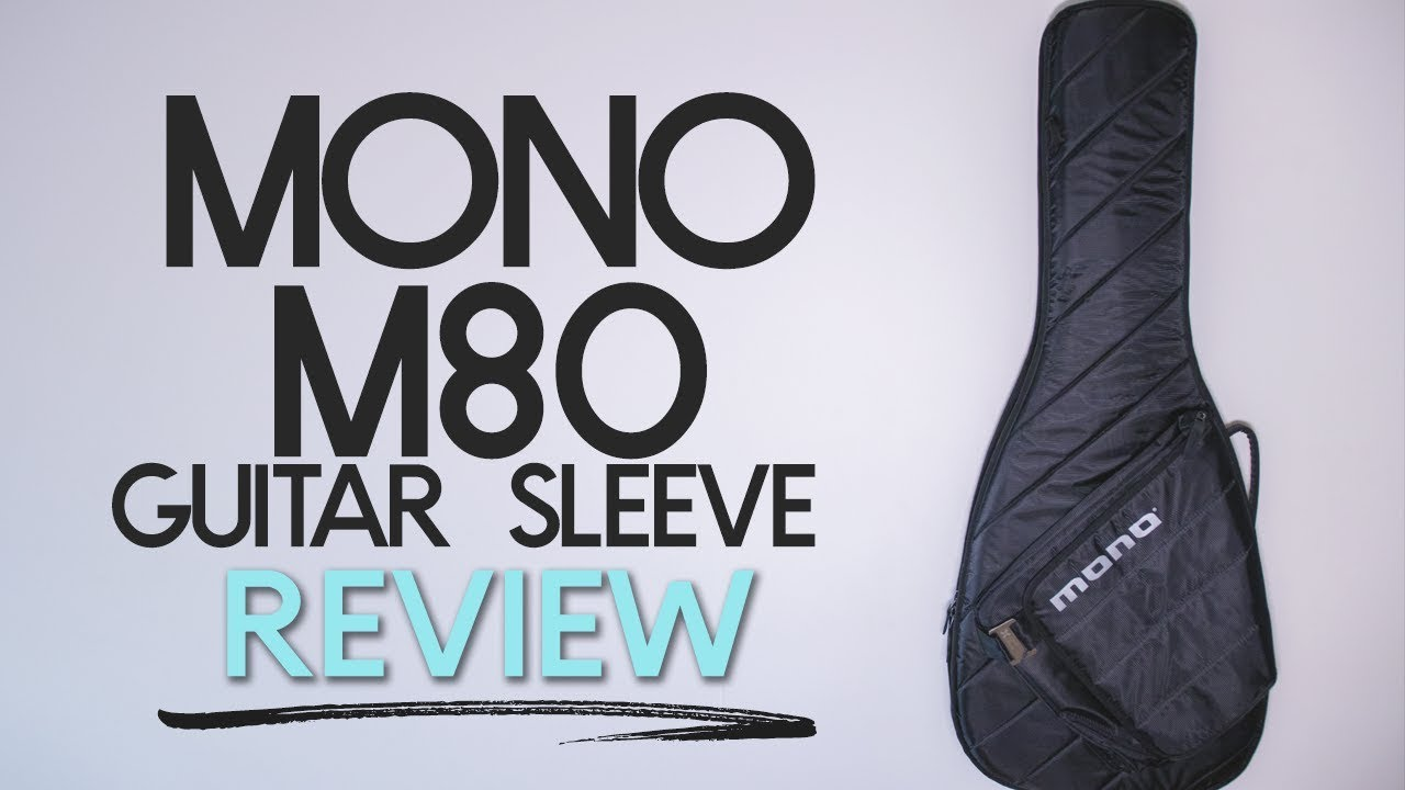 MONO M80 SLEEVE – Electric Guitar Case Review – Can You Fly with This Case?