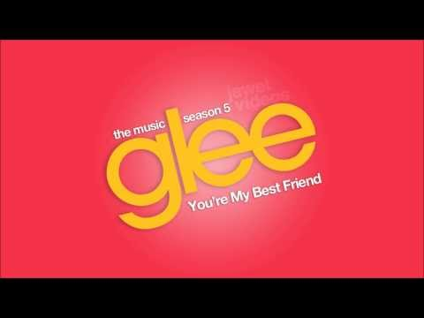 Tekst piosenki Glee Cast - You're My Best Friend po polsku