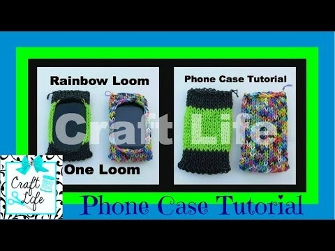 Craft Life Basic Phone Case Tutorial on One Rainbow Loom ~ fits iPhone iPod