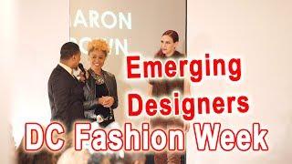 Metropolitan Emerging Designers&Indie Artists Showcase At DC Fashion Week