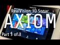 Raymarine AXIOM RealVision 3D Sonar - Pt 3