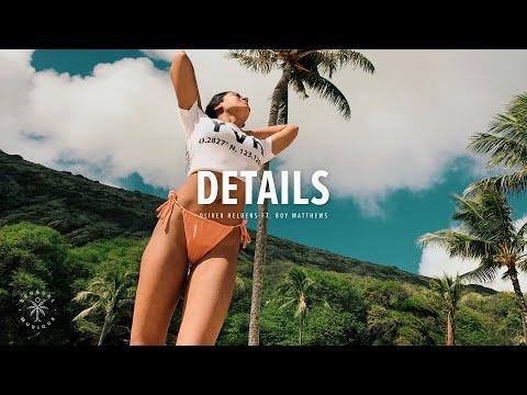 Oliver Heldens - Details (Lyrics) ft. Boy Matthews