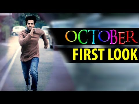 Download Varun Dhawan's film OCTOBER First look! HD Mp4 3GP Video and MP3