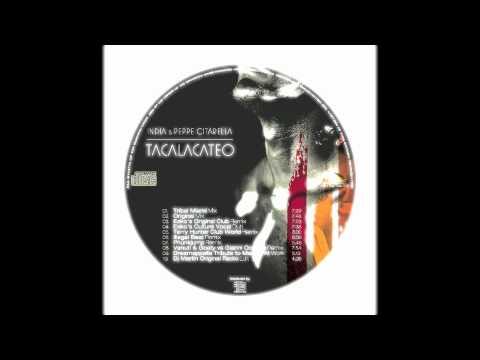 INDIA & PEPPE CITARELLA - TACALACATEO (Original Mix)